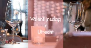 Tips voor een heerlijk Valentijnsdiner in Utrecht